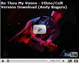 Be Thou My Vision Video